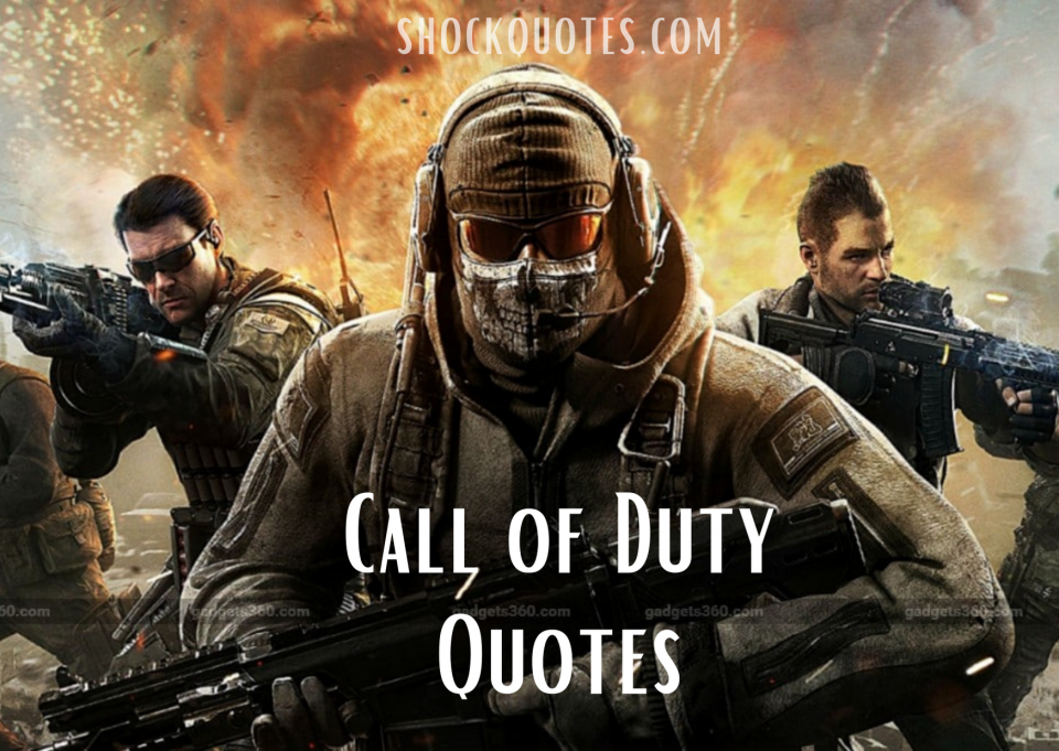 Call of Duty Quotes