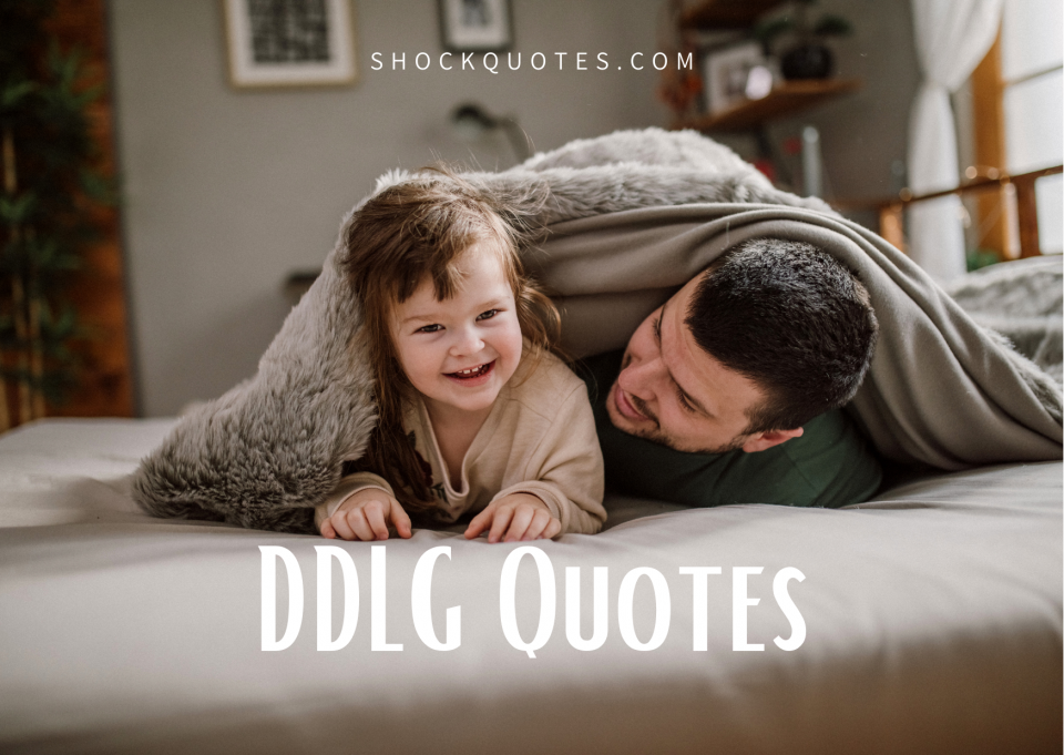 DDLG Quotes